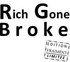 richgonebroke