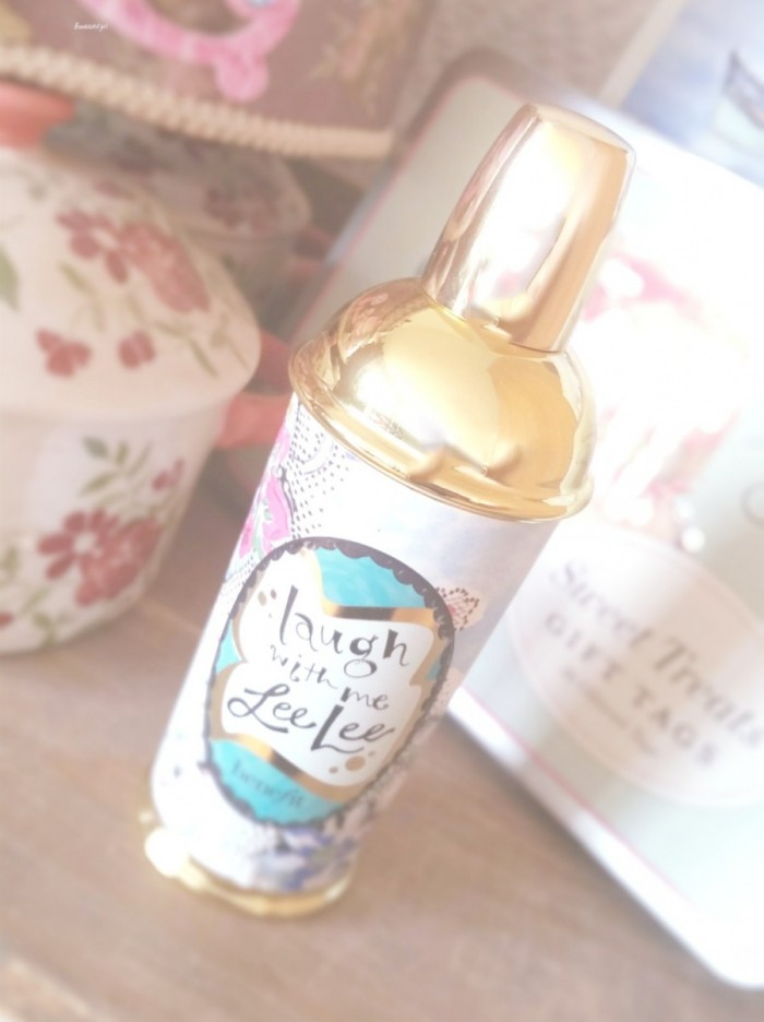 Laugh with me Lee Lee, parfum Benefit, la joie de vivre…