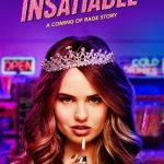 J'ai regardé la saison 1 de la série Netflix Insatiable et j'ai adoré