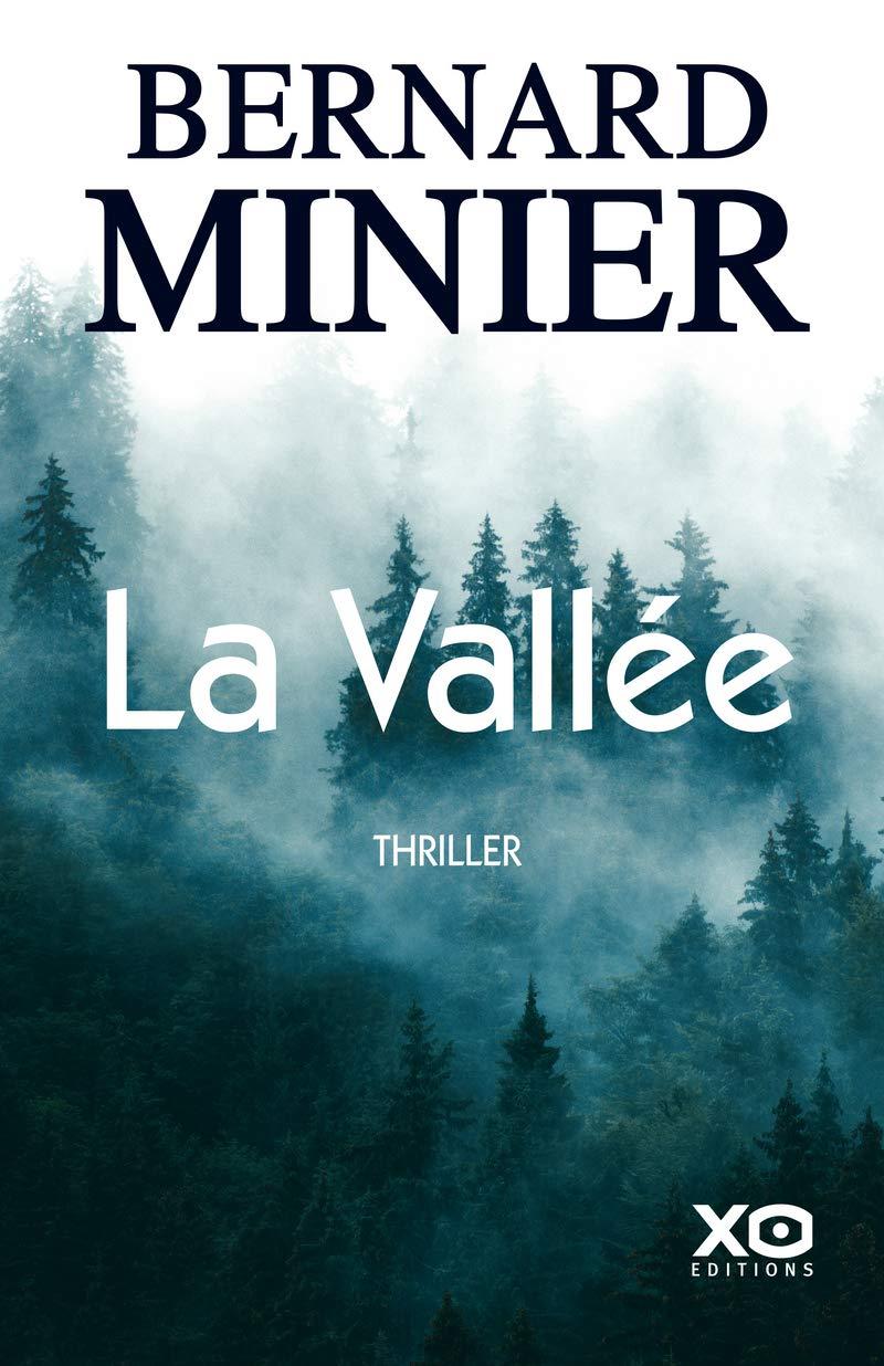 dernières nouveautés lecture : La Vallée Bernard Minier