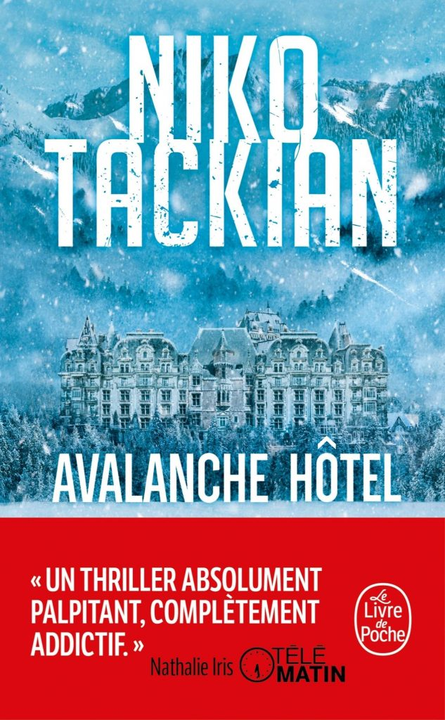 Avalanche Hôtel Niko Tackian